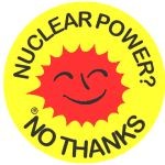 Nuclear Power? No thanks.